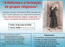 A Reforma e a formação de grupos religiosos