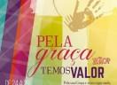 Pela graça temos valor - canção-tema do XXIII Congresso Nacional da Juventude Evangélica