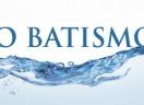 O Batismo e sua prática