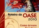 Roteiro da OASE 2010 - Como árvore frondosa