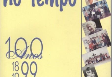 Retalhos no Tempo. 100 Anos da OASE. 1899-1999