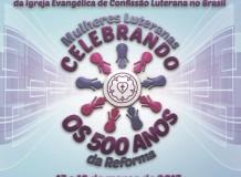 Mulheres Luteranas Celebrando os 500 anos da Reforma - Mensagem