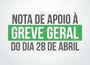 Nota de apoio à Greve Geral do dia 28 de abril de 2017