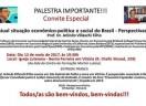 Palestra: Atual situação econômico-política e social do Brasil: perspectivas?!