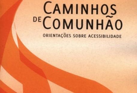 Caminhos de Comunhão: Orientações sobre acessibilidade
