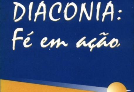 Diaconia: Fé em ação