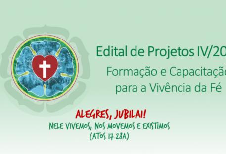 Edital de Projetos IV/2017 - Formação e Capacitação para a Vivência da Fé