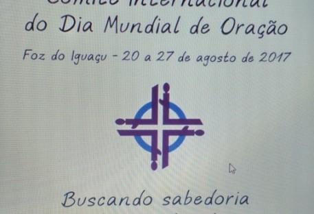Encontro e Assembléia Internacional do Dia Mundial de Oração - Foz do iguaçu/PR