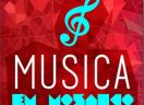 Música em Mosaico - Programas para ouvir novamente