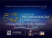 Culto em Ação de Graças pelos 50 Anos e Reconsagração da Capela Luterana em Mar de Espanha