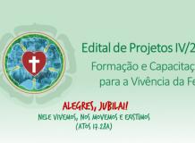 Lista dos projetos aprovados e outras informações - Edital de projetos IV Formação e Capacitação para a Vivência da Fé – 2017
