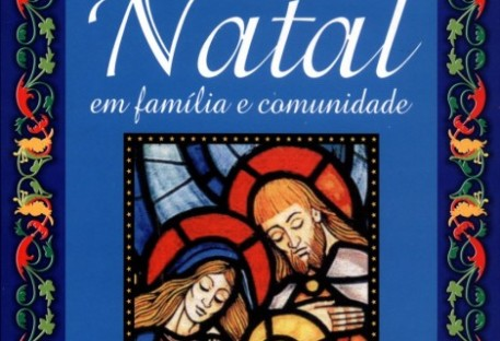 Celebrar Natal em família e comunidade
