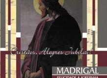Cristãos, Alegres Jubilai! - Martin Luther - Madrigal Felicidade & Igrejinha - Curitiba/PR