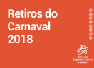 Retiros do Carnaval 2018