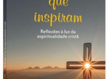 Palavras que inspiram. Reflexões à luz da espiritualidade cristã