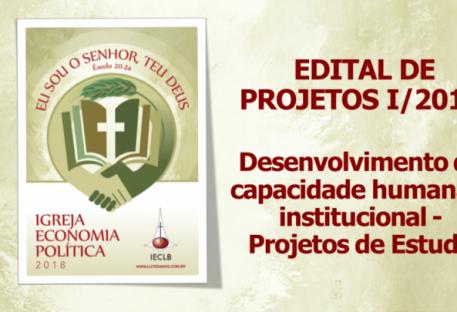 EDITAL DE PROJETOS I/2018 - Desenvolvimento da capacidade humana e institucional - Projetos de Estudo