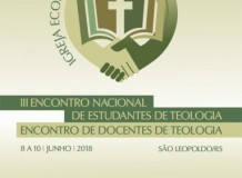 III Encontro Nacional de Estudantes de Teologia e o Encontro de Docentes de Teologia