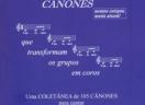 Cânones. Uma coletânea de 105 cânones para cantar com grupos diversos