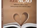 Amor em RelAção: Reflexões sobre o amor numa perspectiva multidisciplinar