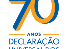 70 Anos da Declaração Universal dos Direitos Humanos – defendendo a dignidade das pessoas