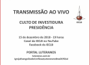 Transmissão ao vivo - Investidura da Presidência (Gestão 2019-2022)