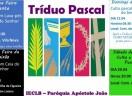 Celebrações do Tríduo Pascal na Paróquia Apóstolo João - Jaraguá do Sul/SC