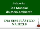 Dia Mundial do Meio Ambiente - 5 de Junho de 2019