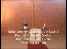 Culto com Hinos Luteranos - Pastor Martin Dreher