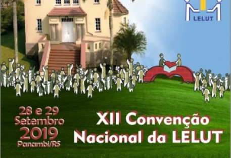 XII Convenção Nacional da Legião Evangélica Luterana (LELUT)