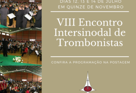 VII Encontro Intersinodal de Trombonistas - Quinze de Novembro/RS