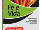 Fé e Vida: Referencial Curricular para o Ensino Religioso - Educação Infantil / Ensino Fundamental I