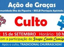 Culto de Ação de Graças e Churrascada na Comunidade Evangélica de Confissão Luterana Ilha da Figueira