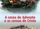 A coroa de Advento e as coroas de Cristo
