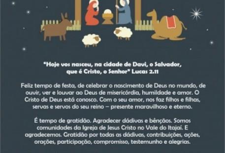 Feliz Natal! Cristo estará conosco no tempo que virá. Abençoado Ano Novo!