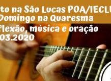 Culto 22-03-2020 - Comunidade São Lucas - Porto Alegre/RS