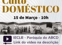Culto Doméstico - Paróquia do ABCD/SP