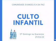 Culto Infantil - Comunidade Evangélica da Paz - Santa Rosa/RS - Sínodo Noroeste Riograndense