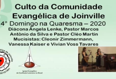 4º Domingo na Quaresma - 22-03-2020 - Comunidade Evangélica de Joinville/SC