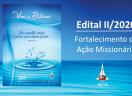 EDITAL DE PROJETOS II/2020 -  Fortalecimento da Ação Missionária