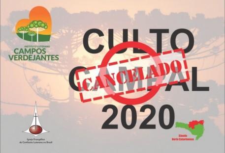 Culto Campal 2020 - Cancelamento