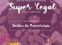 Jardim da Ressurreição - Revista O Amigo das Crianças
