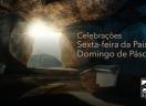 Celebrações e mensagens do Sínodo Rio dos Sinos: Sexta-feira da Paixão e Páscoa