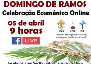 Celebração Ecumênica de Ramos - Online - Doutor Maurício Cardoso/RS