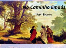 Celebração - 3º Domingo da Páscoa - O Caminho de Emaús - Teixeira de Freitas/BA
