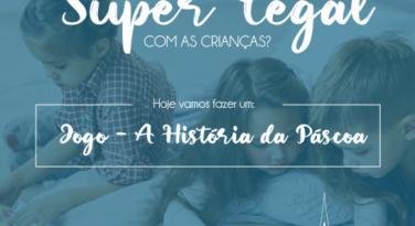 Jogo - A História da Páscoa - Revista O Amigo das Crianças
