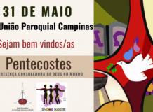 Culto de Pentecostes - 31/05/2020 - União Paroquial da Região de Campinas/SP