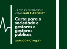Conselho Nacional de Igrejas Cristã (CONIC) e entidades questionam: há vidas elegíveis e vidas não elegíveis?