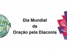Dia Mundial de Oração pela Diaconia - 26 de maio de 2020