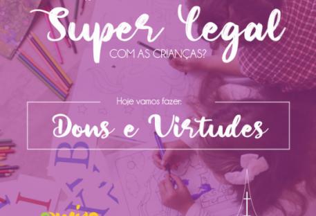 Dons e Virtudes - Revista O Amigo das Crianças