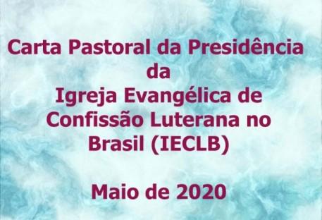 Carta Pastoral da Presidência da IECLB - Maio de 2020